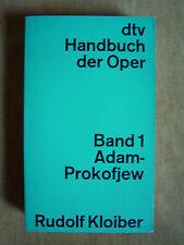 """""""Handbuch der Oper (Band 1: Adam – Prokofjew)"""" von Rudolf Kloiber"""
