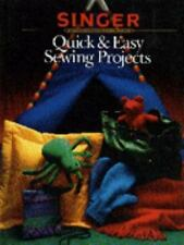 Singer Quick & Easy Sewing Projects (Sewing Reference Library)