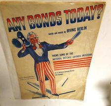 WW2 SHEET MUSIC Irving Berlin Any Bonds Today? Theme Song NDSP US Bonds 1st '41