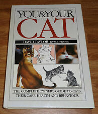 You and Your Cat by David Taylor (Hardback, 1986)
