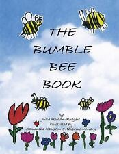 The Bumble Bee Book (Paperback or Softback)