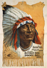 Buffalo Bill's Wild West Iron Tail, Last of the Great Chief 13 x 19 Photo Print