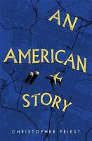 An American Story Hardcover Christopher Priest