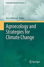 Agroecology and Strategies for Climate Change 8 (2013, Paperback)