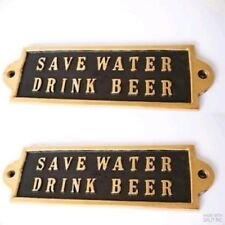 "2 pure Brass Cast ""Save Water Drink Beer"" Door Wall Bar Plaque Sign Heavy 17cm B"