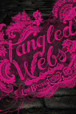 Tangled Webs, Bross, Lee, New Book