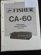 Original Service Manual  Fisher  Integrated Stereo Amplifier CA-60