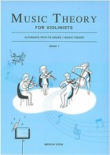 Music Theory for Violinists Book 1 - Mervin Yeow - 9789671386149  ** New