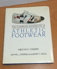 COMPLETE HANDBOOK OF ATHLETIC FOOTWEAR - Melvyn P Cheskin - rare 1987 Fairchild