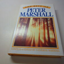 The Best of Peter Marshall By Catherine Marshall vintage hardcover
