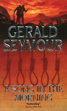 A Song in the Morning, Seymour, Gerald,  Book