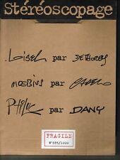 Stéréoscopage : Planches Loisel, Moebius, Ptiluc