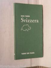 SVIZZERA TCI Guida d Europa 1961 Turismo Viaggi Itinerari Guide Automobilismo di