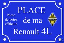 PLAQUE de RUE PLACE RENAULT 4L R6 RODEO ALU 20x30 cm