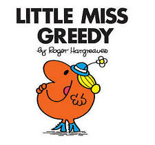 Little Miss Greedy by Roger Hargreaves (Paperback, 2014)