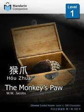 The Monkey's Paw: Mandarin Companion Graded Readers Level 1 (Paperback or Softba