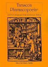 Tarascon Pharmacopoeia: 2009 Professional Desk Reference Edition - New  -