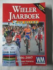 Cyclisme Wieler Jaarboek 2006-2007 Herman Harens De Rijke Extra Eric Dekker