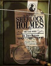 The Return of Sherlock Holmes: The Case Notes, Watson, Dr. Dr. John