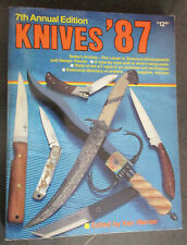"""""""7th Annual Edition Knives '87"""" edited by Ken Warner, good condition"""