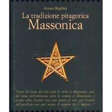 LIBRO LA TRADIZIONE PITAGORICA MASSONICA - ARTURO REGHINI