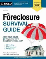 The Foreclosure Survival Guide: Keep Your House or