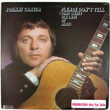 JOHNNY CARVER Please Don't Tell-That Sweet Ole Lady Of Mine LP (PROMO) VG++ NM-