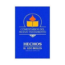 Comentarios Del Nuevo Testamento : Hechos by H. Leo Boles (2002, Hardcover)