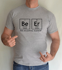 BEER ,THE ESSENTIAL ELEMENT FUN,T SHIRT
