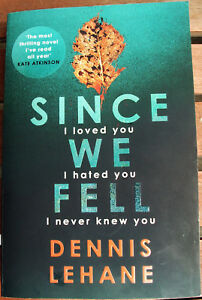 """""""Since We Fell"""" By Dennis Lehane 2017 trade paperback very good condition!"""