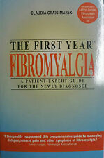 THE FIRST YEAR FIBROMYALGIA - CLAUDIA CRAIG MAREK - NEW PAPERBACK BOOK