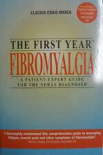 THE FIRST YEAR FIBROMYALGIA - CLAUDIA CRAIG MAREK - NEW PAPERBACK BOOK