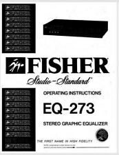 FISHER EQ-273 Stereo Graphic Equalizer Operating Instruction EQ - USER MANUAL