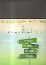 LUCIO BATTISTI - si viaggiare.... 1976 , 1982 LP