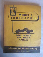 vintage LeTourneau Model B Tournapull Maintenance Repair Manual Form 0-327
