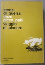 Libro VIAGGIO DI PIACERE storie di guerra Enzo Gicca Palli 1° Ed. Abruzzini 1963