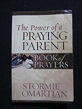 The Power of a Praying Parent Book of Prayers (Power of a Praying Book of Pray..