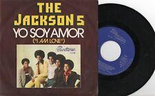 "THE JACKSONS 5 - Yo Soy Amor, SG 7"" SPAIN 1975"