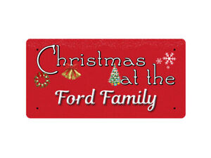 Christmas at the Ford Family - Metal Sign