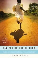 Say Youre One of Them (Oprahs Book Club)