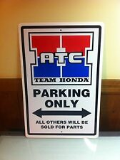 Team Honda ATC Custom Aluminum Sign 85 86 1985 1986 250R 350X 200X 70