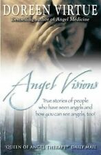 Doreen Virtue, Angel Visions: True Stories of People Who Have Seen Angels and Ho