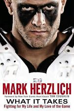 What It Takes Fighting for My Life & My Love of the Game by Mark Herzlich GIANTS