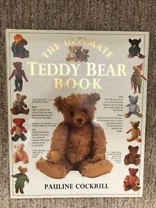 The Ultimate Teddy Bear Book - Pauline Cockrill - 1991
