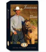 Foal Handling by Josh Lyons - DVD - Horse Training