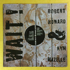 Robert Howard & Kym Mazelle - Wait, BMG Records PT-42596 Ex+ Condition A1/B1