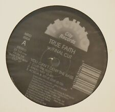 "12"" True Faith with Final Cut Techno City 8904 You Can't Deny the Bass"