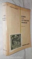 STORIA DELLA LETTERATURA FRANCESE Carlo Pellegrini Principato Linguistica di e
