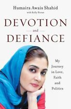 Devotion and Defiance : My Journey in Love, Faith, and Politics by Kelly...
