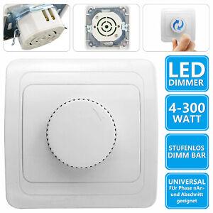 LED Dimmer Drehdimmer Schalter 230V 4 bis 300W für dimmbare Lampen Unterputz
